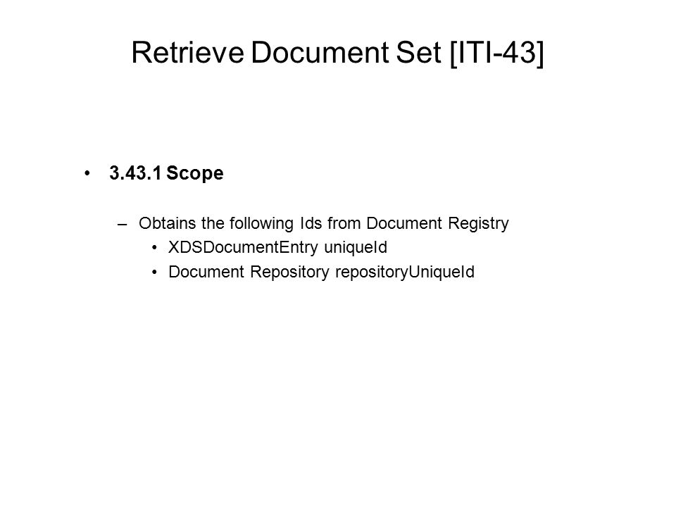 Retrieve Document Set [ITI-43]